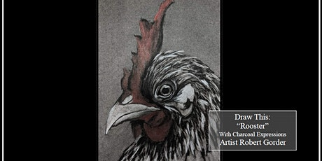 Virtual Charcoal Drawing Event - Rooster tickets