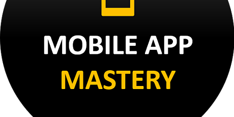 Create Your OWN Profitable Mobile App and Start Earning Passive Income tickets