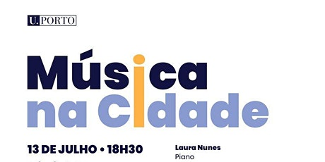 Música na Cidade - Concerto de piano por Laura Nunes bilhetes