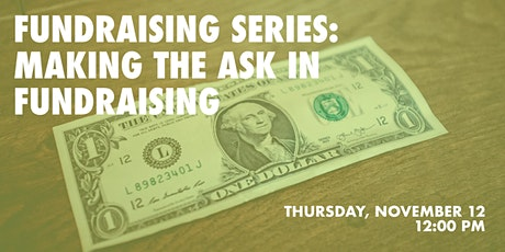 Fundraising Series: Making the Ask in Fundraising tickets