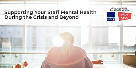 Supporting Your Staff Mental Health During the Crisis and Beyond tickets