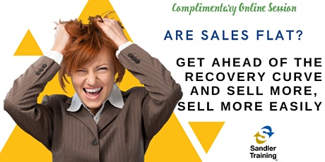 Are Sales Flat?  Get Ahead of the Recovery Curve tickets