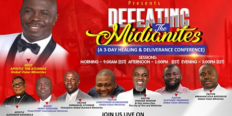 DEFEATING THE MIDIANITES (A Prophetic YouTube Live Conference) tickets