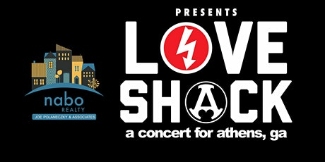 LoveShack: A concert for Athens, GA tickets