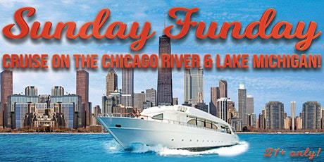 Sunday Funday Cruise on the Chicago River & Lake Michigan (July 19th) tickets