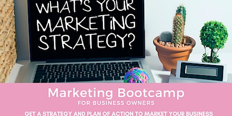 Marketing Bootcamp for Small Business Owners tickets