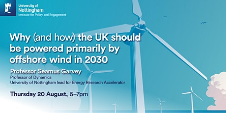 Why (and how) the UK should be powered primarily by offshore wind in 2030 tickets