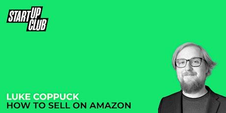 How to Sell on Amazon: Luke Coppuck bilhetes