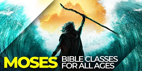 MOSES - Interactive Bible Study tickets
