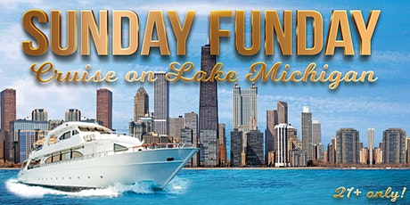 Sunday Funday Cruise on Lake Michigan (July 26th) tickets