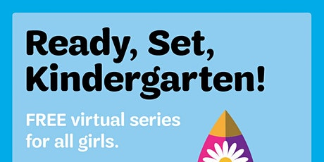 Make New Friends - Get Ready for Kindergarten with Girl Scouts! tickets