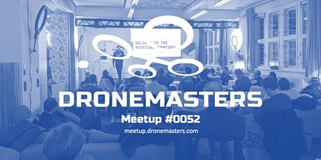 DroneMasters Meetup #052 online tickets