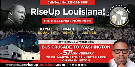 RiseUp Louisiana! Bus Crusade to DC (Lake Charles/Lafayette departing) tickets