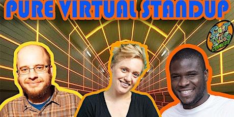 Emma Willmann, Mike Drucker, Tanael Joachim - Pure Virtual Standup tickets