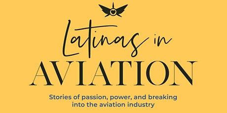 Latinas in Aviation Official Virtual Book Launch biglietti