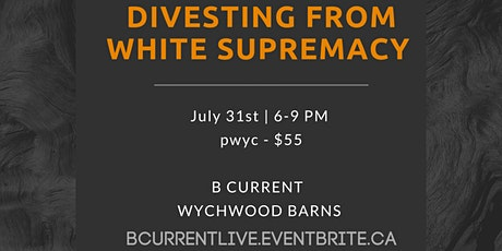 WEBINAR Divesting from White Supremacy: Unraveling to Rebuild tickets