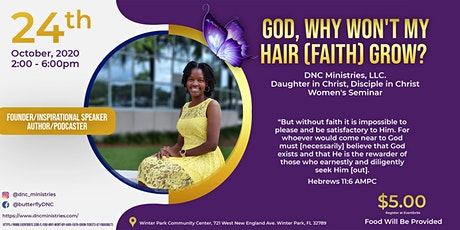 God, Why Won't My Hair (Faith) Grow? tickets