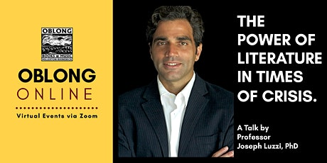 The Power of Literature in Times of Crisis with Professor Joseph Luzzi, PhD tickets