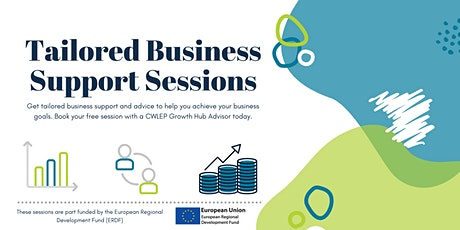Tailored One-to-One Business Support Session with CWLEP Growth Hub Advisor tickets