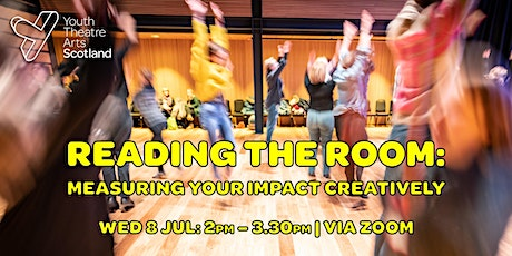 Reading the Room: Measuring Your Impact Creatively tickets