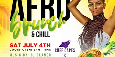 Afro brunch and chill 4th of July tickets