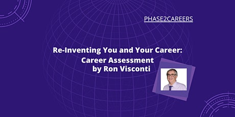 Reinventing You and Your Career:  Career Assessment tickets