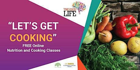 Let's Get Cooking - Online Nutrition and Cooking Class - Week 4 tickets