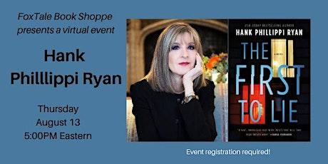 Hank Phillippi Ryan, The First to Lie tickets