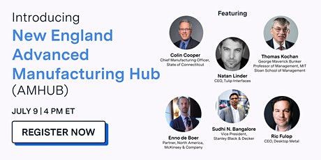 Introducing the New England Advanced Manufacturing Hub (AMHUB) tickets