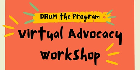 Virtual Advocacy Workshop tickets