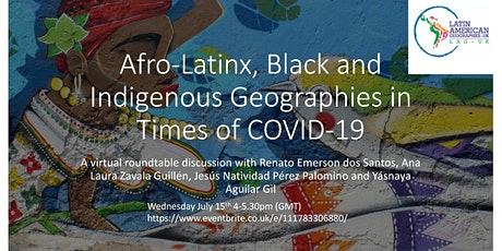 Afro-Latinx, Black and Indigenous Geographies in Times of COVID-19 billets