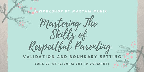Skills of Respectful Parenting: Validation and Boundary Setting URDU/ENG tickets