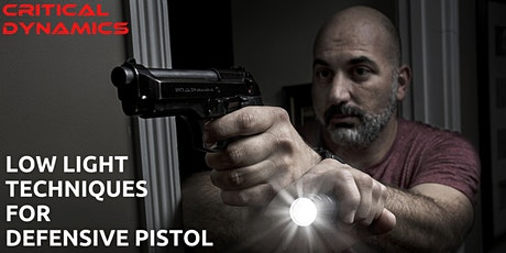 Low Light Techniques for Defensive Pistol tickets
