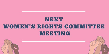 REMOTE Women's Rights Committee Meeting tickets