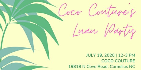 Luau & Mimosa Event at CoCo Couture tickets