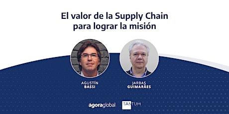 El valor de la Supply Chain para lograr la misión entradas