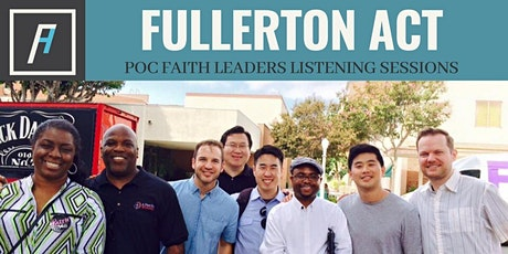 Fullerton ACT: POC Listening Sessions tickets