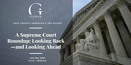 A Supreme Court Roundup: Looking Back—and Looking Ahead tickets