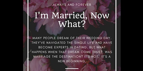 I'm Married, Now What? tickets