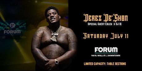 PARTY AT FORUM w/ DEREZ  De'SHON x  Ebleu x DJ IQ tickets