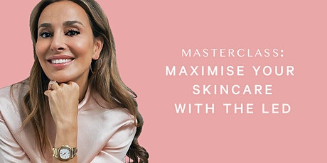MZ Skin Digital Masterclass - Maximising your skincare routine with LED tickets