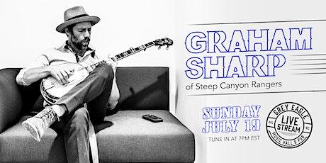LIVE STREAM: Graham Sharp (of Steep Canyon Rangers) tickets