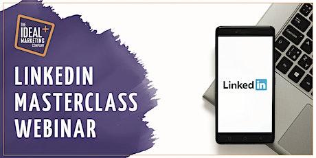 The LinkedIn Masterclass Webinar tickets