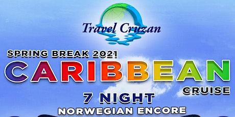 Caribbean Cruise - Spring Break 2021 tickets