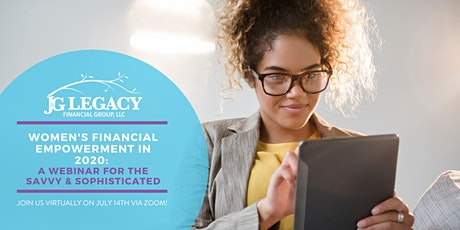 Women's Financial Empowerment: a Webinar for the Savvy & Sophisticated tickets