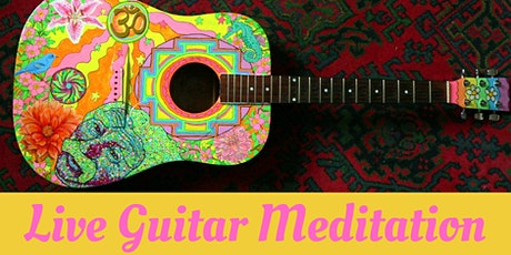 Live Guitar Meditation Workshop tickets