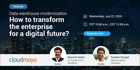 Data warehouse modernization: Transform the enterprise for a digital future tickets