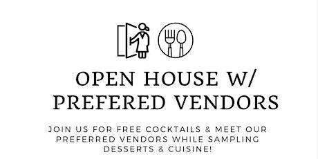 Open House w/ Preferred Vendors tickets