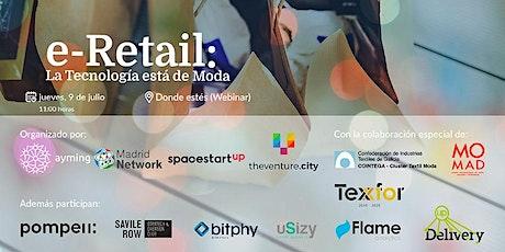 e-Retail: La tecnología está de Moda entradas