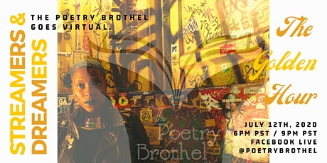 The Poetry Brothel's Streamers & Dreamers ~ Golden Hour tickets